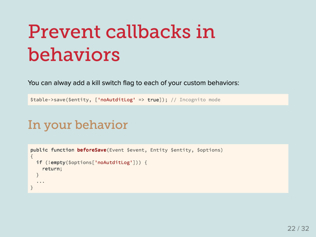 Prevent callbacks in behaviors Y ou can alway a...