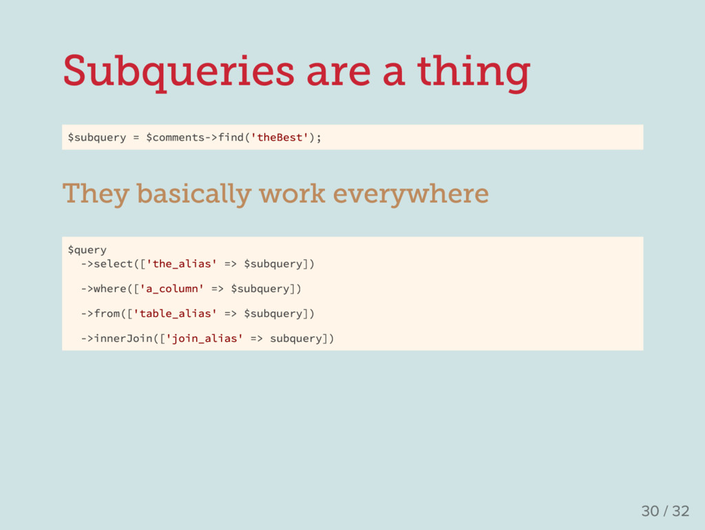 Subqueries are a thing $subquery = $comments->f...