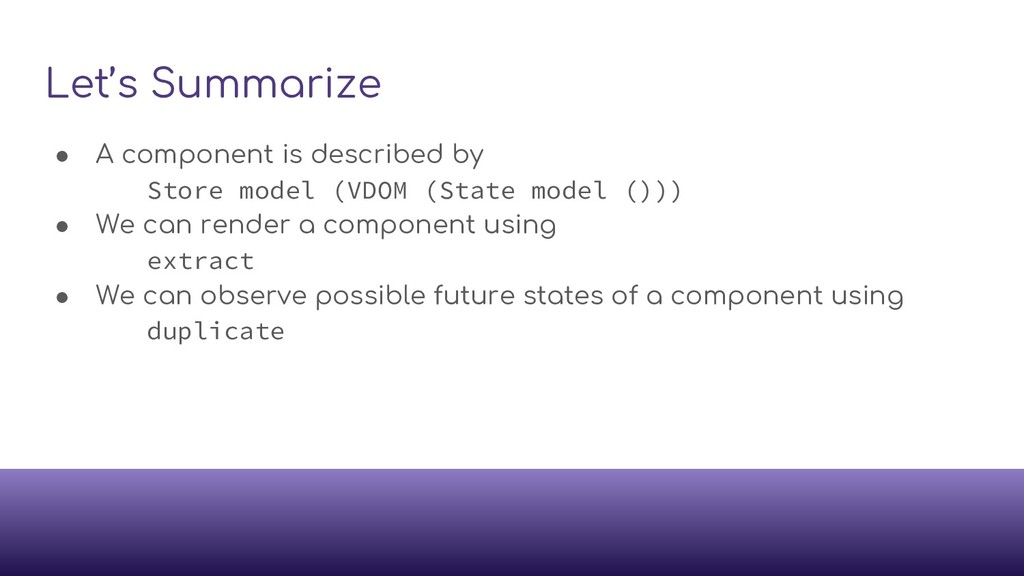 Let's Summarize ● A component is described by S...