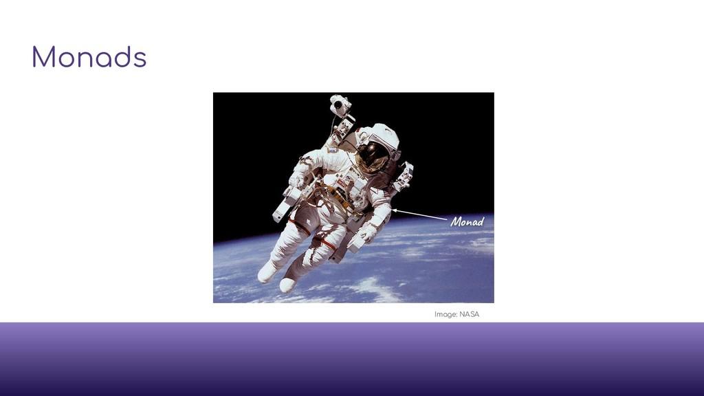 Monads Mon Image: NASA