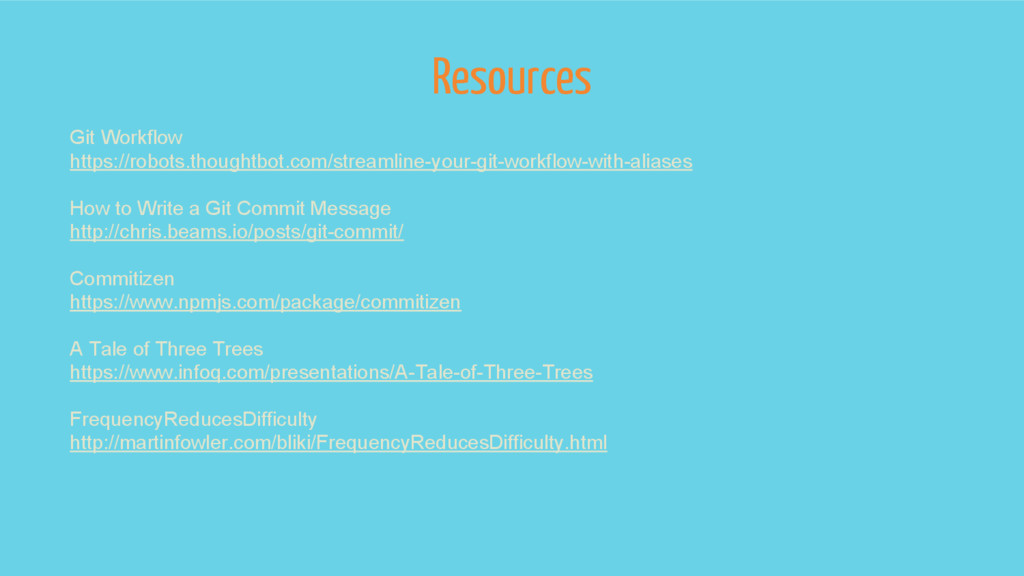 Resources Git Workflow https://robots.thoughtbo...