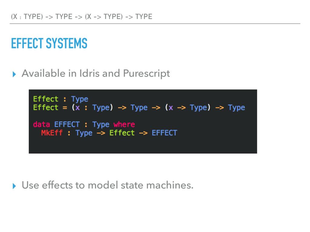 (X : TYPE) -> TYPE -> (X -> TYPE) -> TYPE EFFEC...