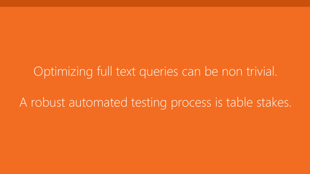 Optimizing full text queries can be non trivial...