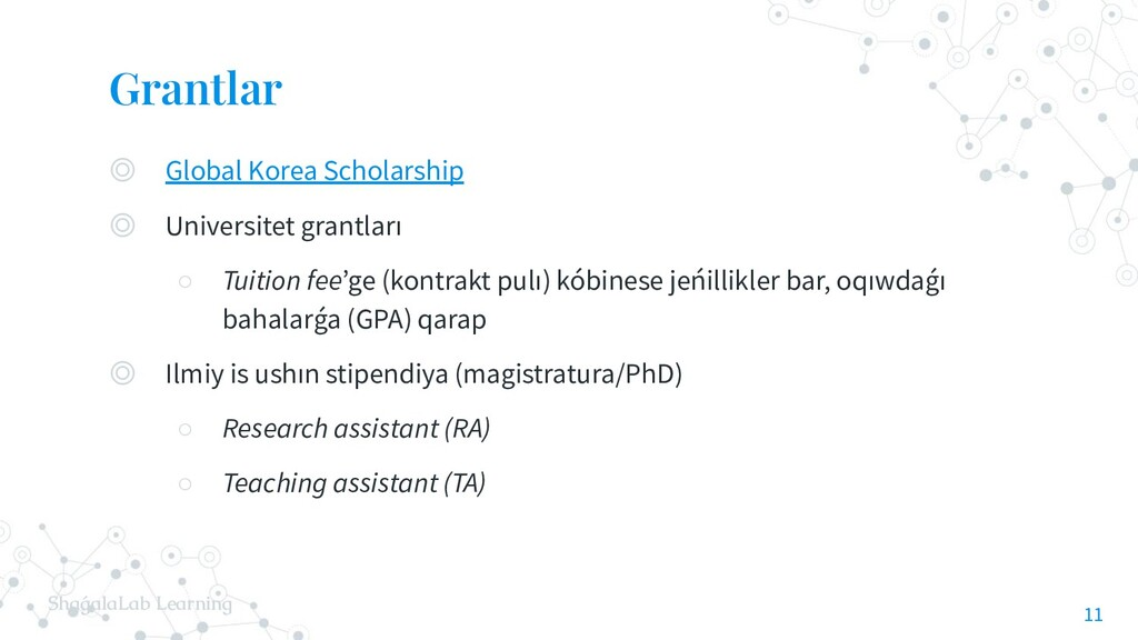 ShaǵalaLab Learning Grantlar ◎ Global Korea Sch...