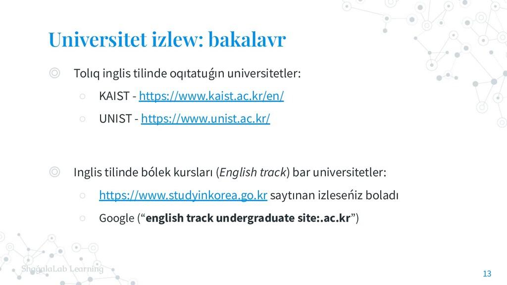 ShaǵalaLab Learning Universitet izlew: bakalavr...
