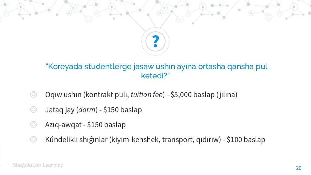 """? ShaǵalaLab Learning """"Koreyada studentlerge ja..."""