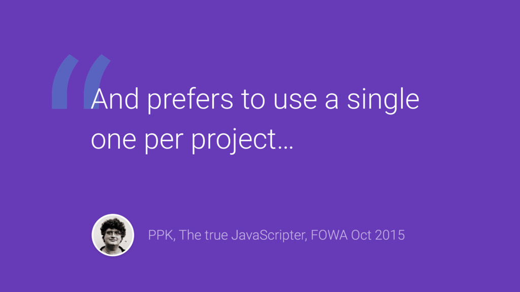 """"""" PPK, The true JavaScripter, FOWA Oct 2015 And..."""