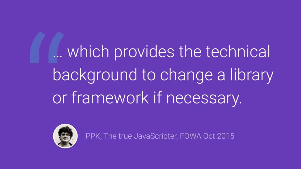 """ PPK, The true JavaScripter, FOWA Oct 2015 … w..."