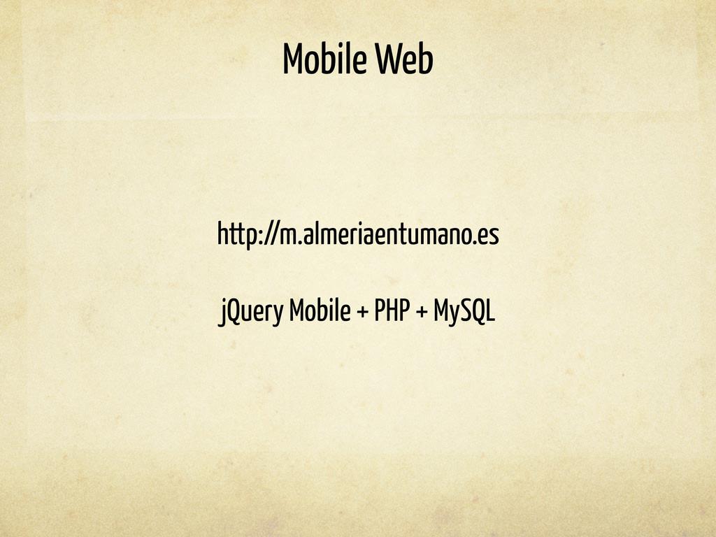 Mobile Web http://m.almeriaentumano.es jQuery M...