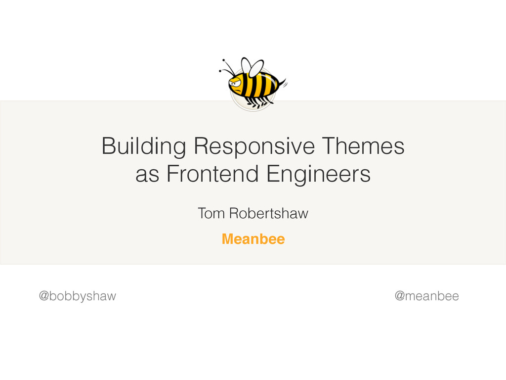 Building Responsive Themes as Frontend Engineer...