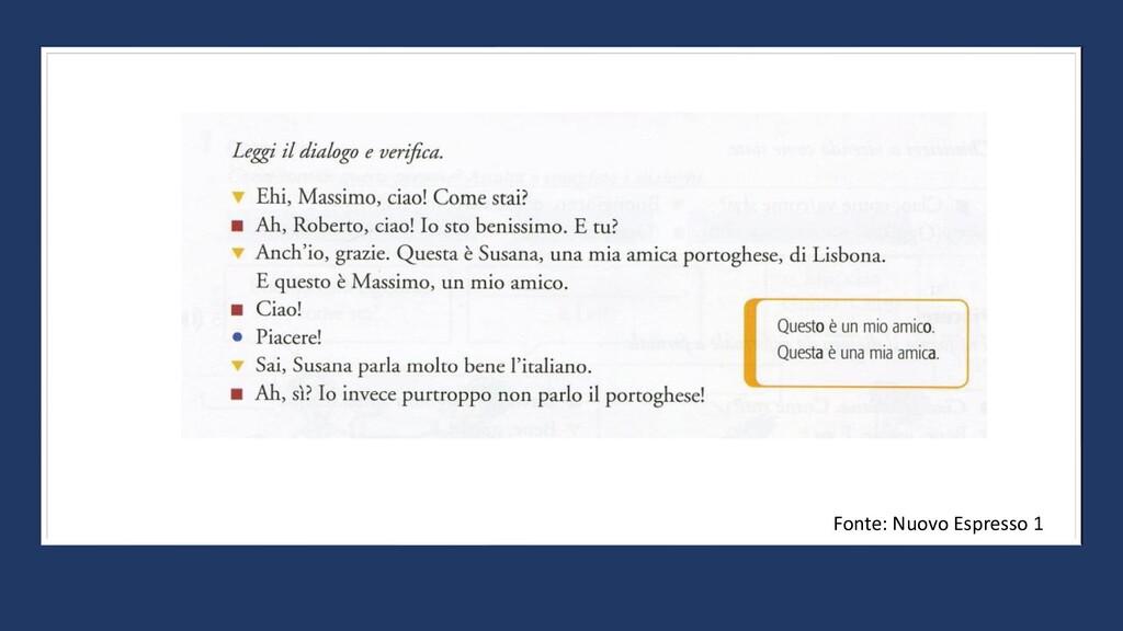 Fonte: Nuovo Espresso 1
