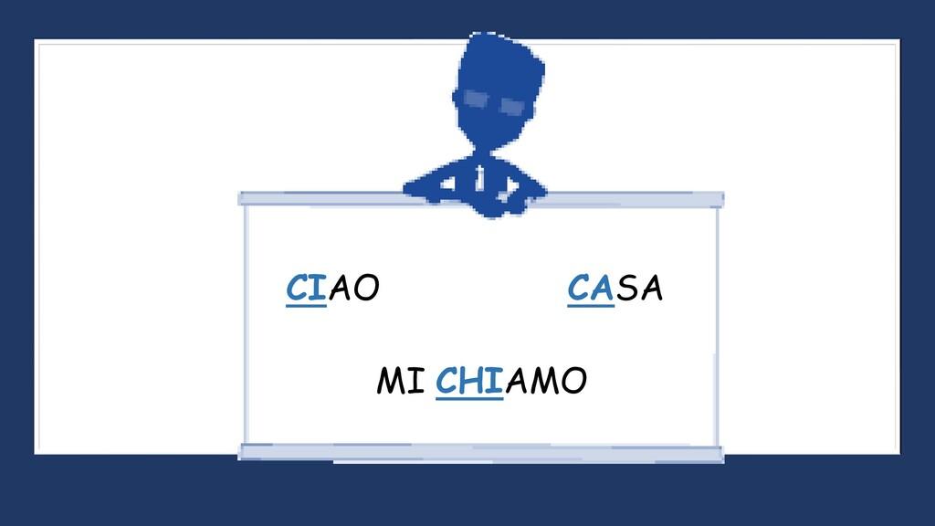 CIAO MI CHIAMO CASA