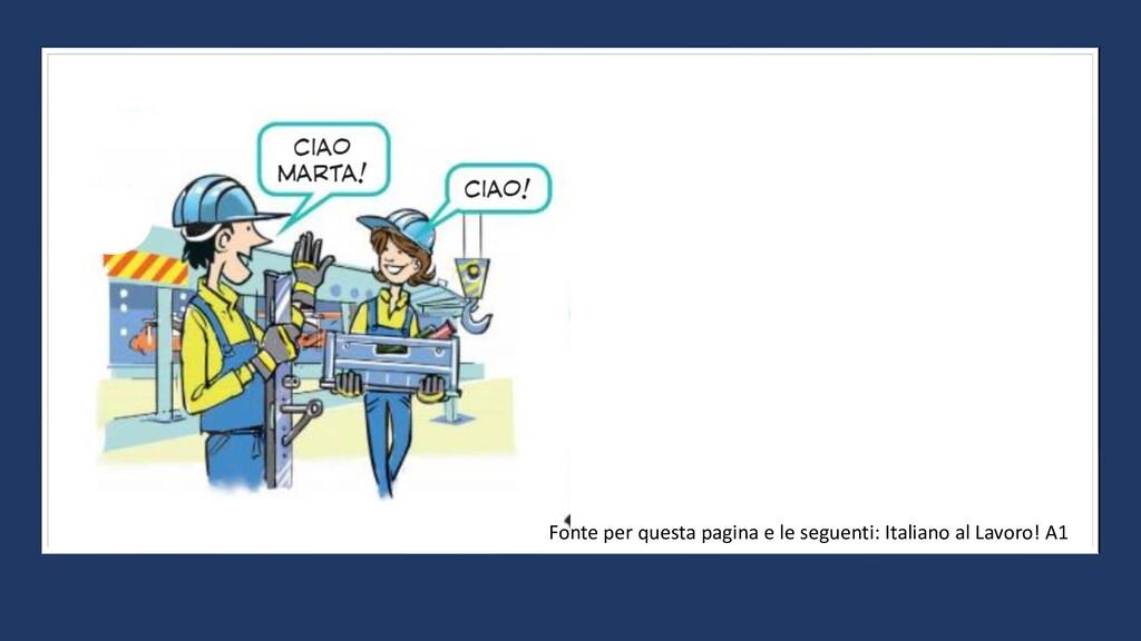 Fonte per questa pagina e le seguenti: Italiano...