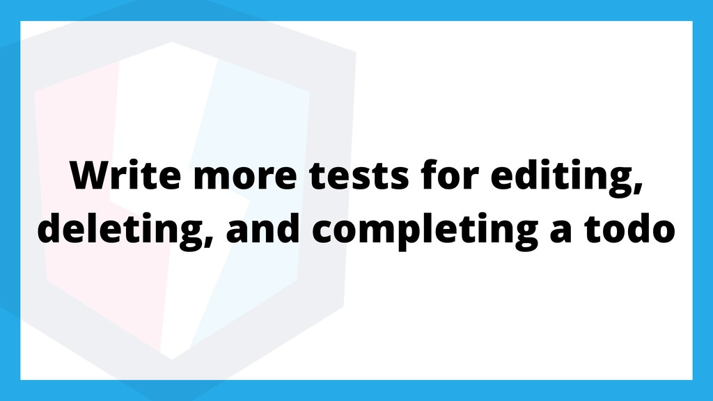 Write more tests for editing, deleting, and com...