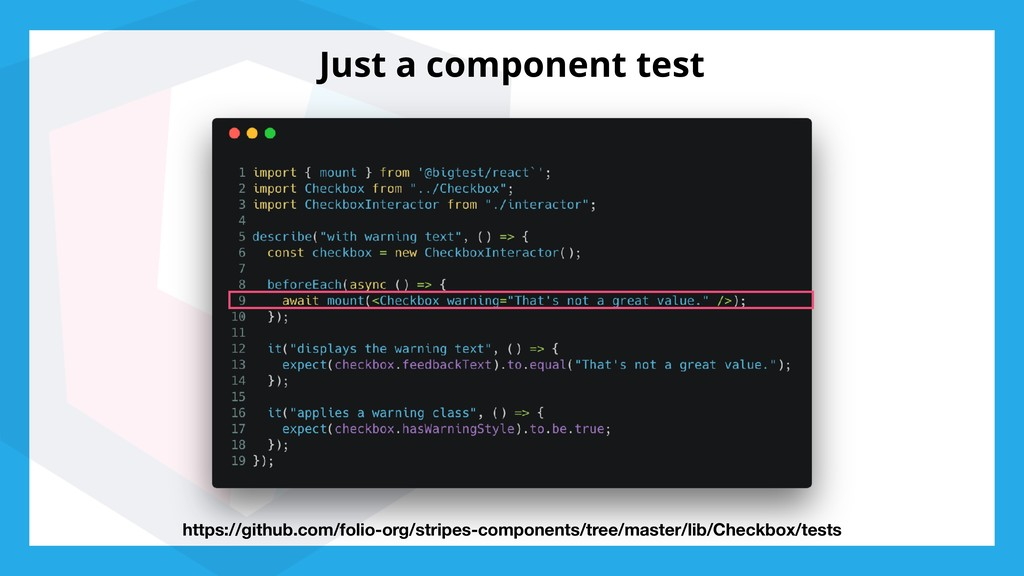 Just a component test https://github.com/folio-...