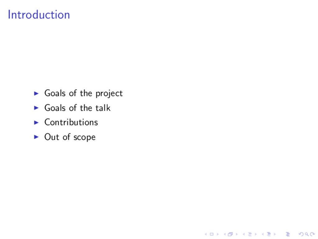 Introduction Goals of the project Goals of the ...