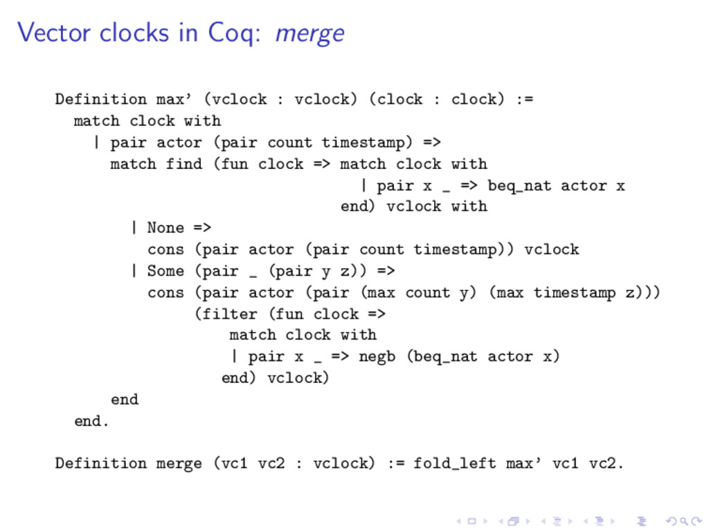 Vector clocks in Coq: merge Definition max' (vc...