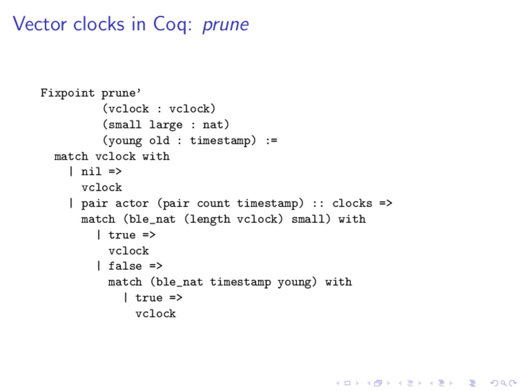 Vector clocks in Coq: prune Fixpoint prune' (vc...