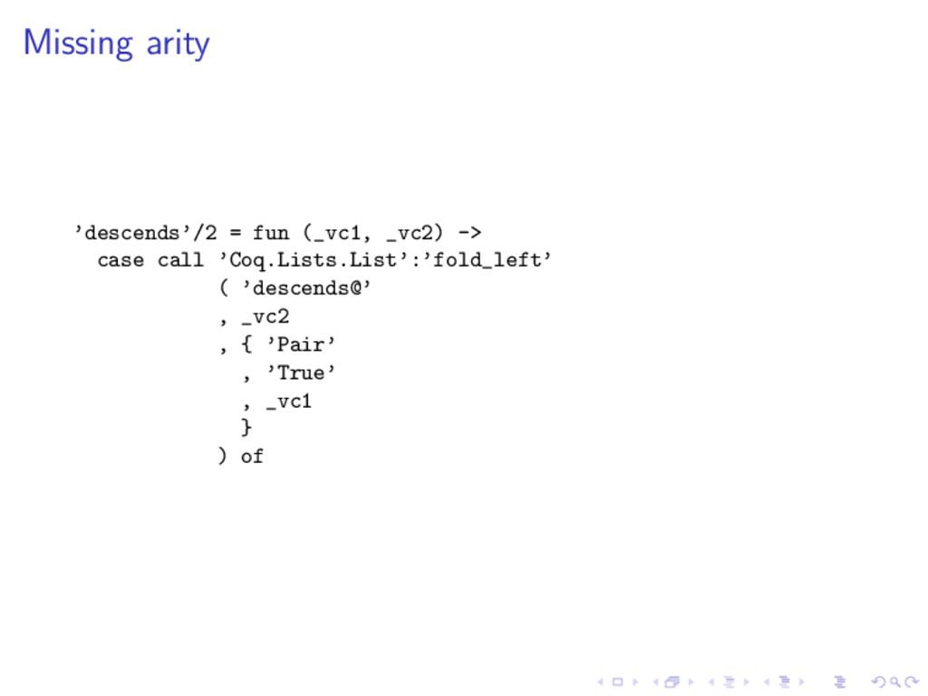 Missing arity 'descends'/2 = fun (_vc1, _vc2) -...