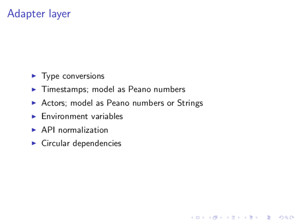 Adapter layer Type conversions Timestamps; mode...