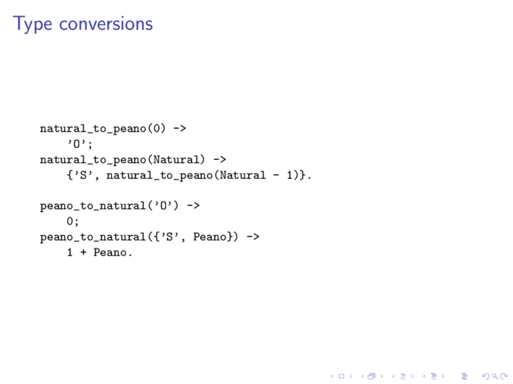 Type conversions natural_to_peano(0) -> 'O'; na...