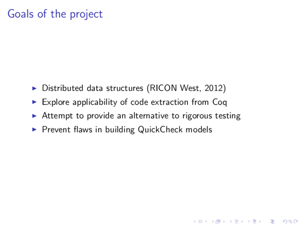 Goals of the project Distributed data structure...