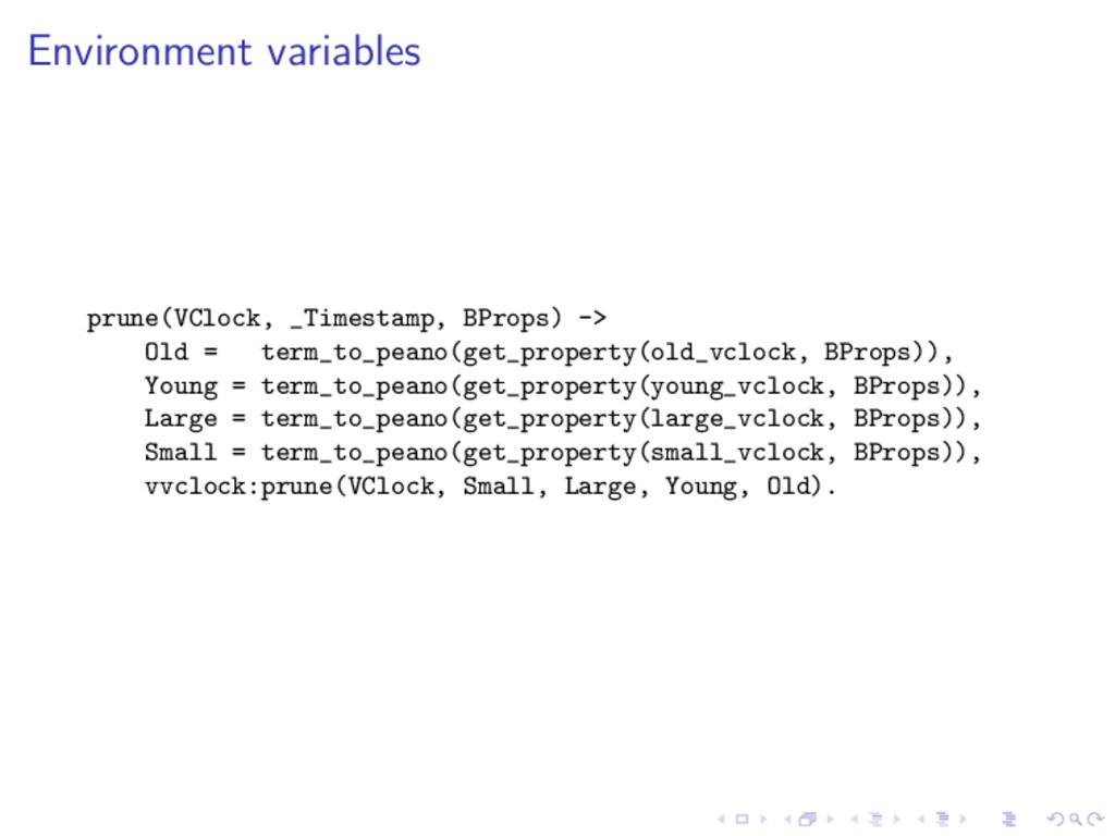 Environment variables prune(VClock, _Timestamp,...