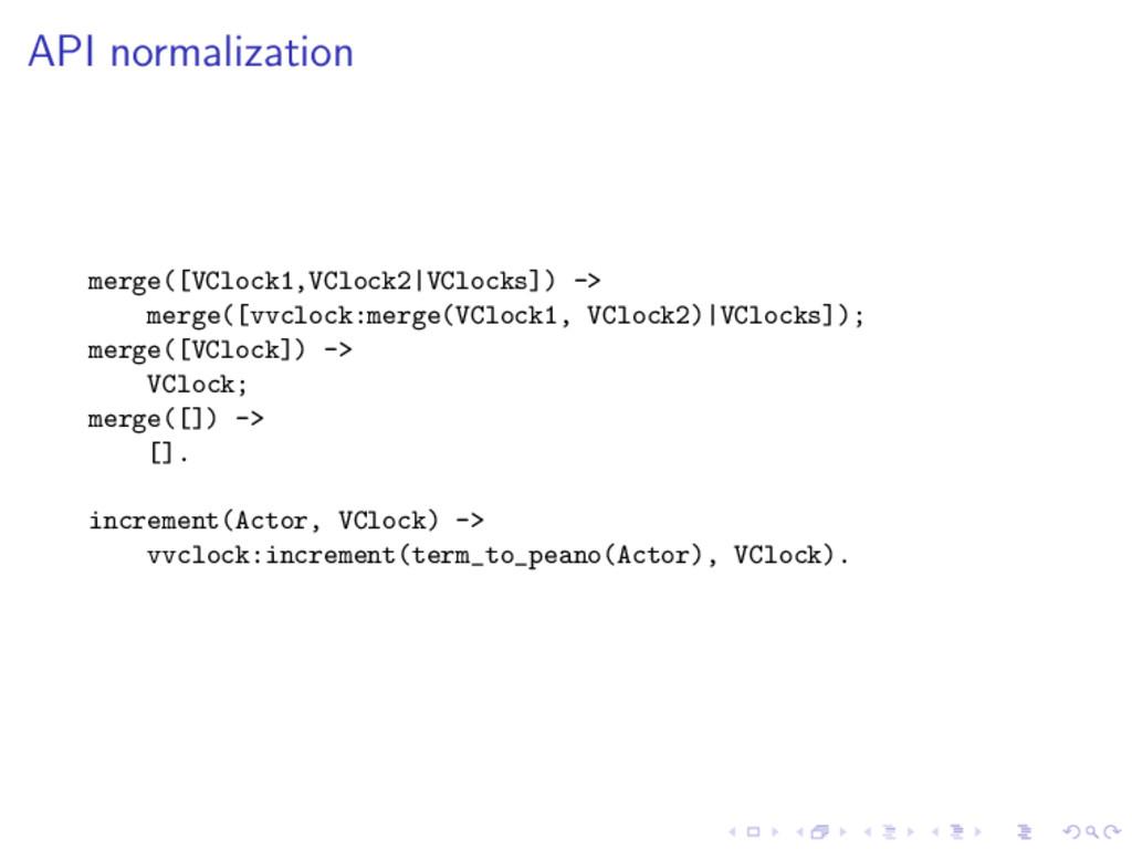 API normalization merge([VClock1,VClock2|VClock...