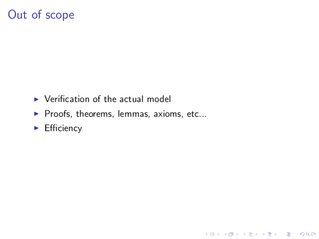 Out of scope Verification of the actual model Pr...