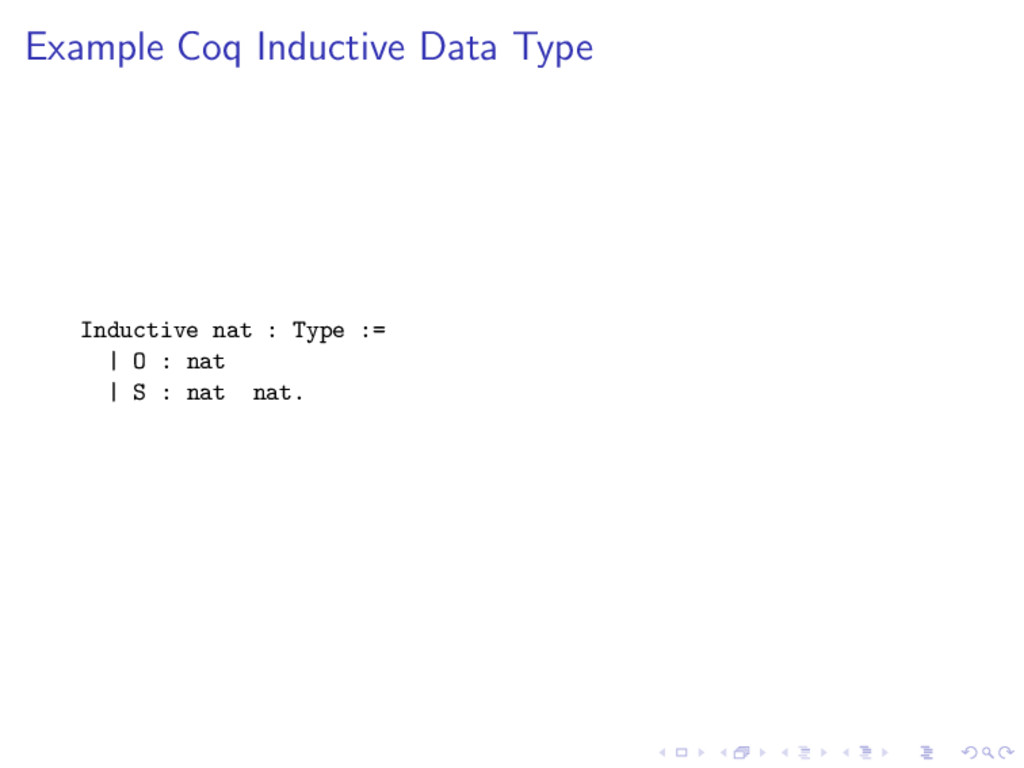 Example Coq Inductive Data Type Inductive nat :...
