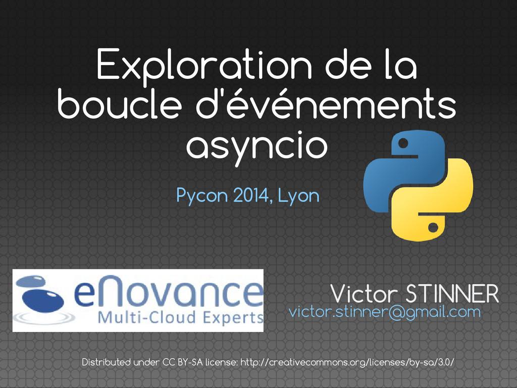 Pycon 2014, Lyon Victor STINNER victor.stinner@...