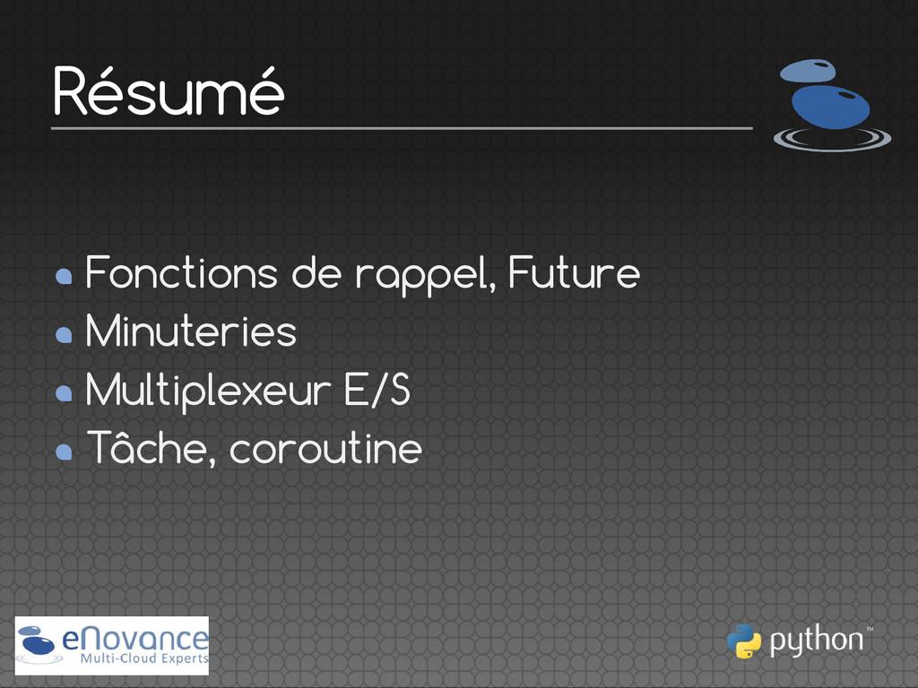 Fonctions de rappel, Future Minuteries Multiple...