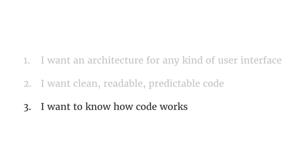 1. I want an architecture for any kind of user ...