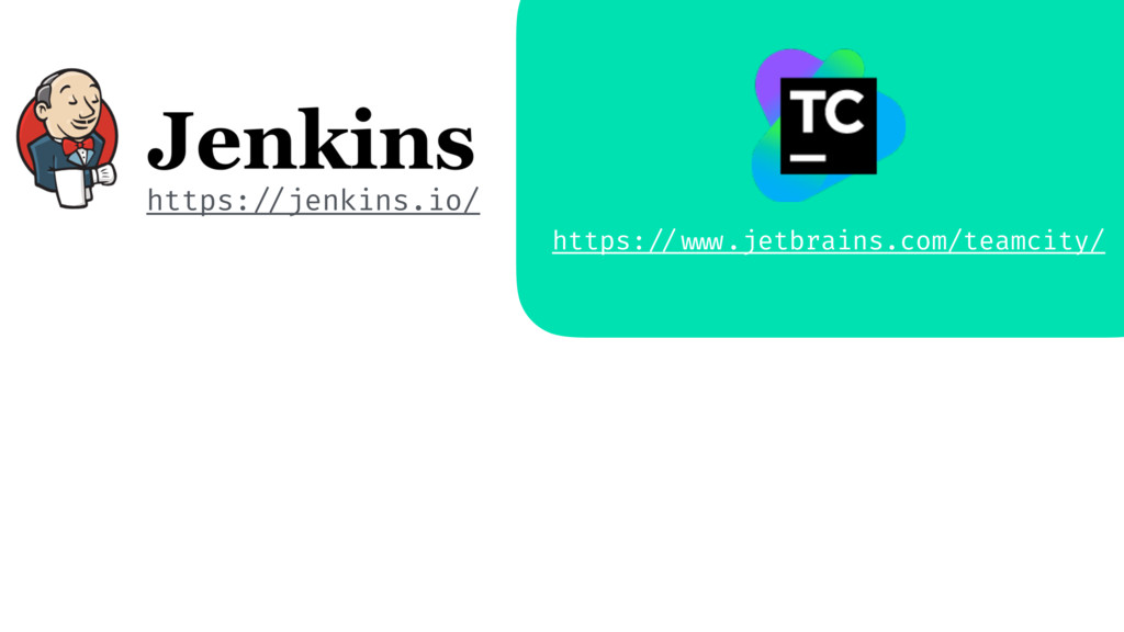 https: //jenkins.io/ https: // www.jetbrains.co...