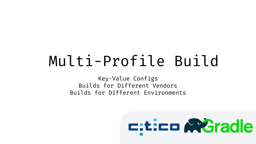 Multi-Profile Build Key-Value Configs Builds fo...