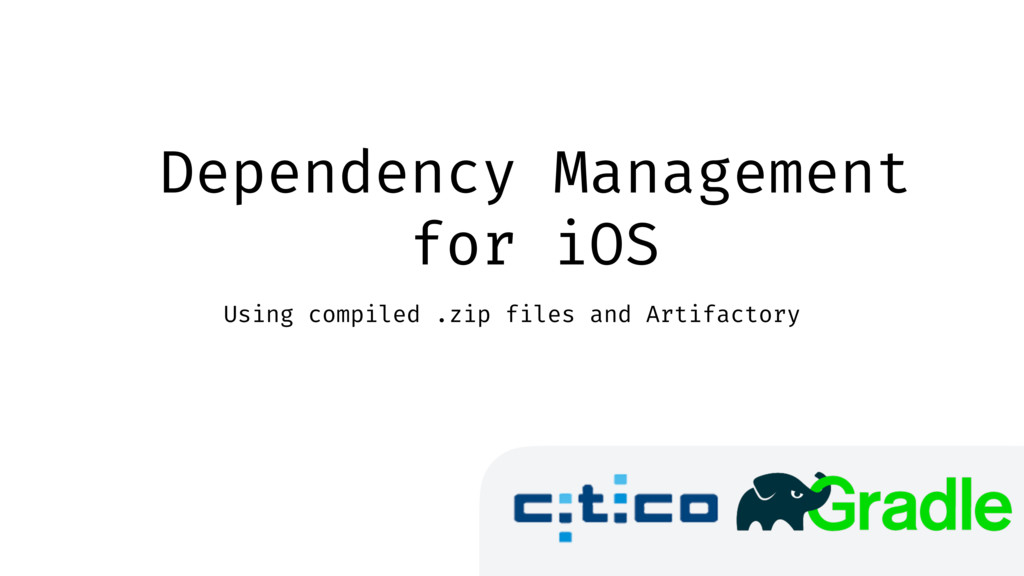 Dependency Management for iOS Using compiled .z...