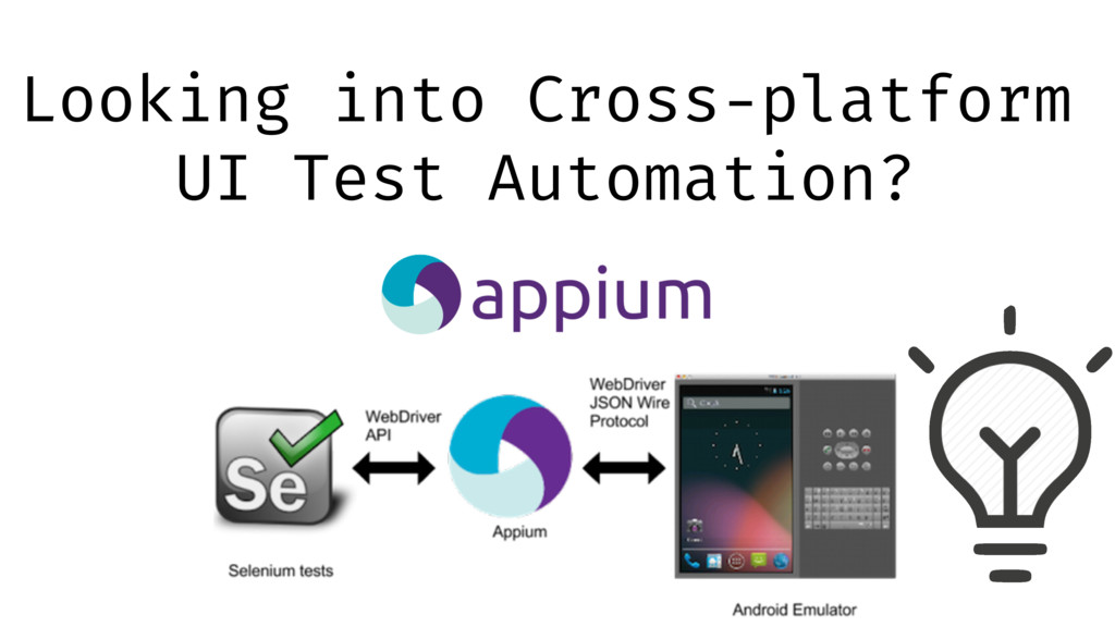 Looking into Cross-platform UI Test Automation?