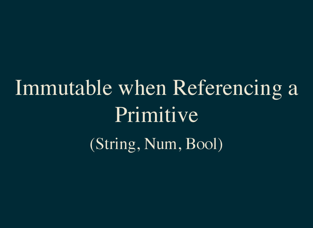 Immutable when Referencing a Primitive (String,...