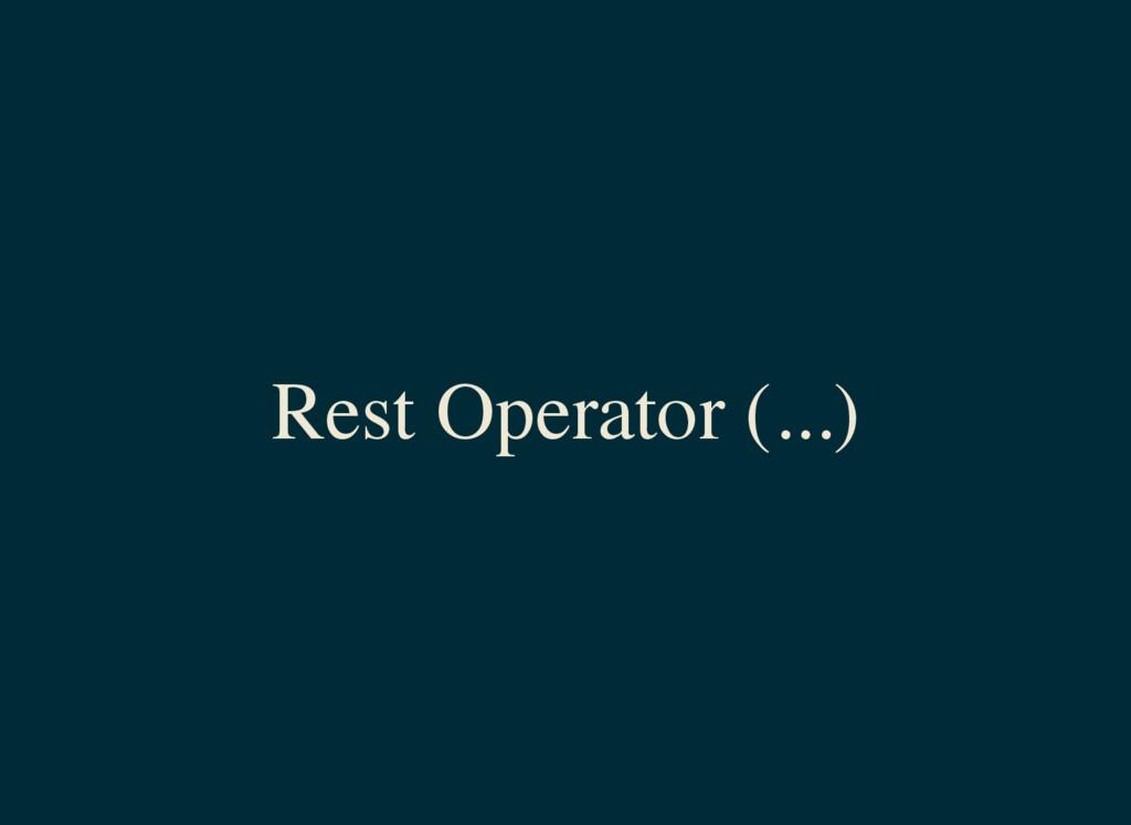 Rest Operator (...)
