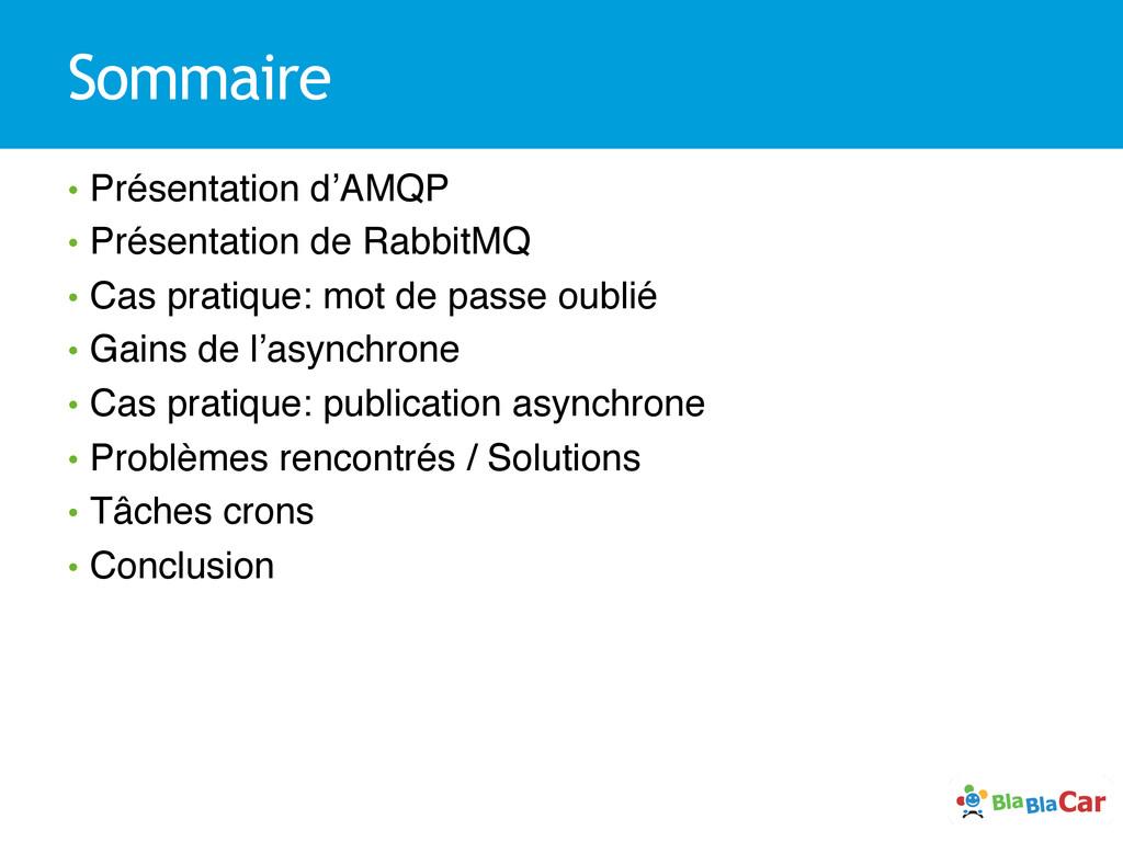 Sommaire • Présentation d'AMQP! • Présentatio...
