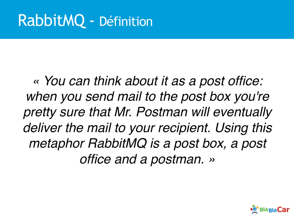 RabbitMQ - Définition « You can think about it ...