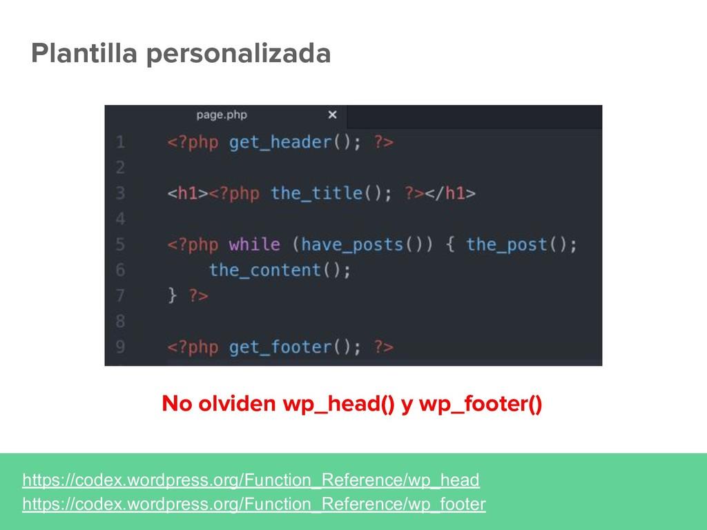 Plantilla personalizada https://codex.wordpress...