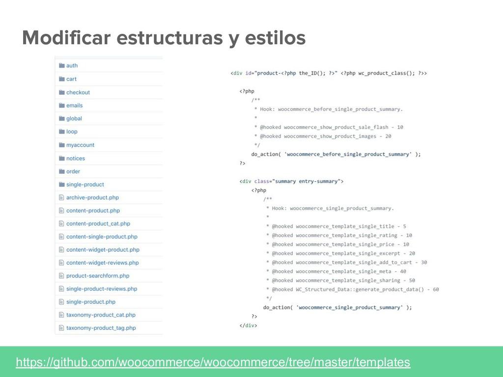 Modificar estructuras y estilos https://github....