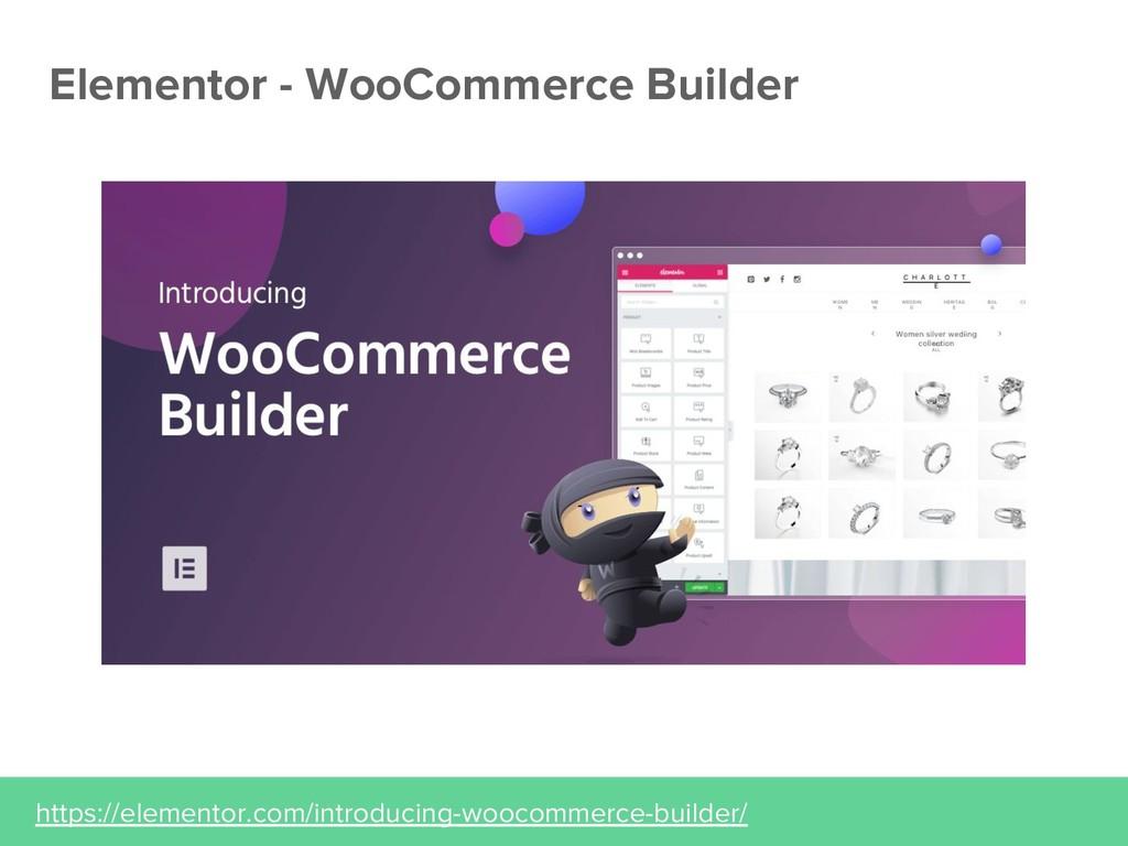 Elementor - WooCommerce Builder https://element...