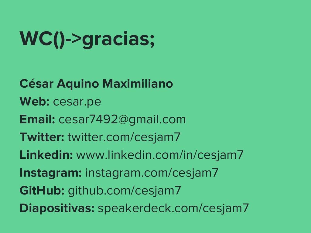 WC()->gracias; César Aquino Maximiliano Web: ce...