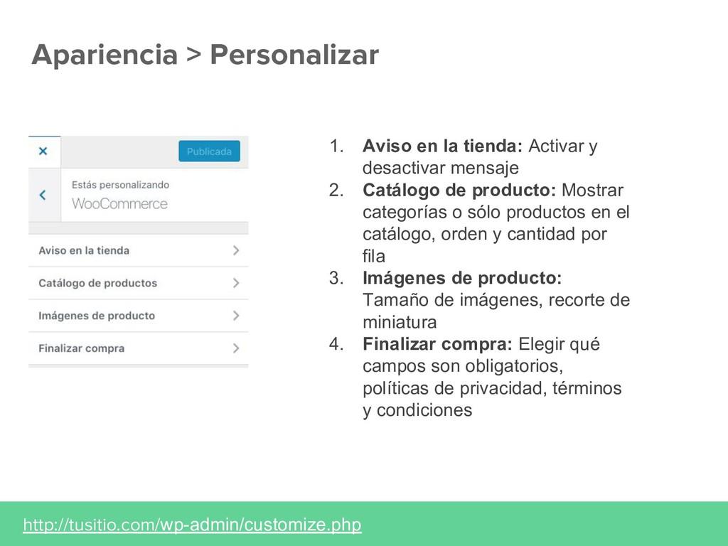 Apariencia > Personalizar http://tusitio.com/wp...