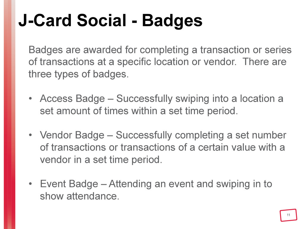 11 J-Card Social - Badges Badges are awarded fo...