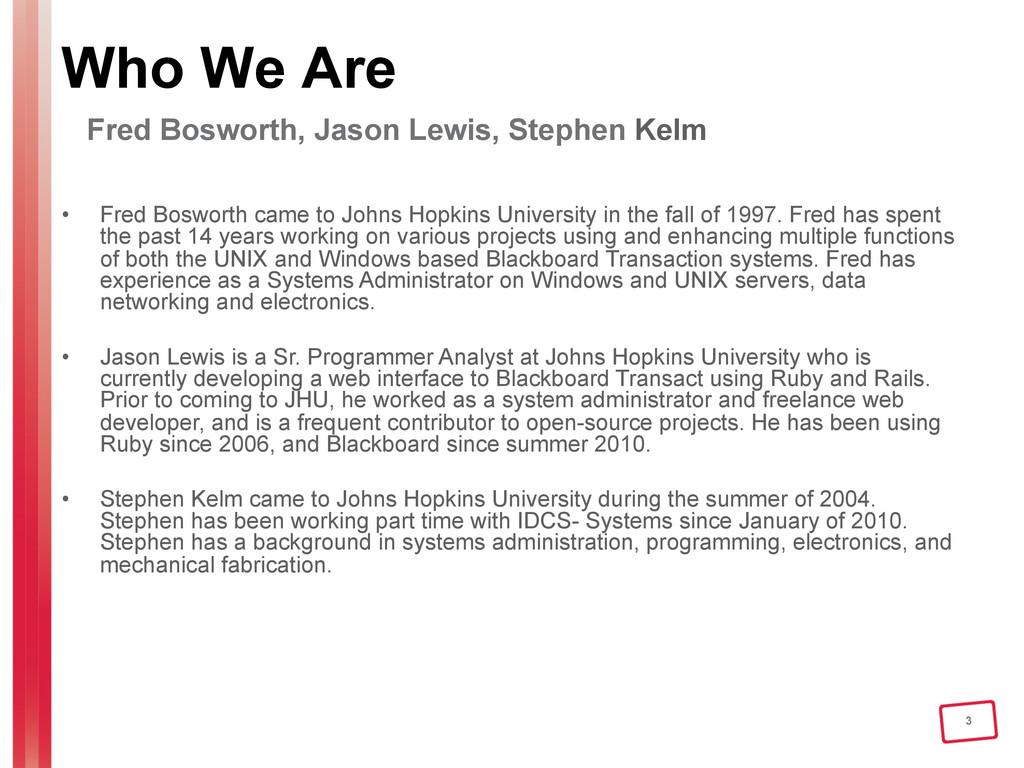 3 Who We Are Fred Bosworth, Jason Lewis, Stephe...