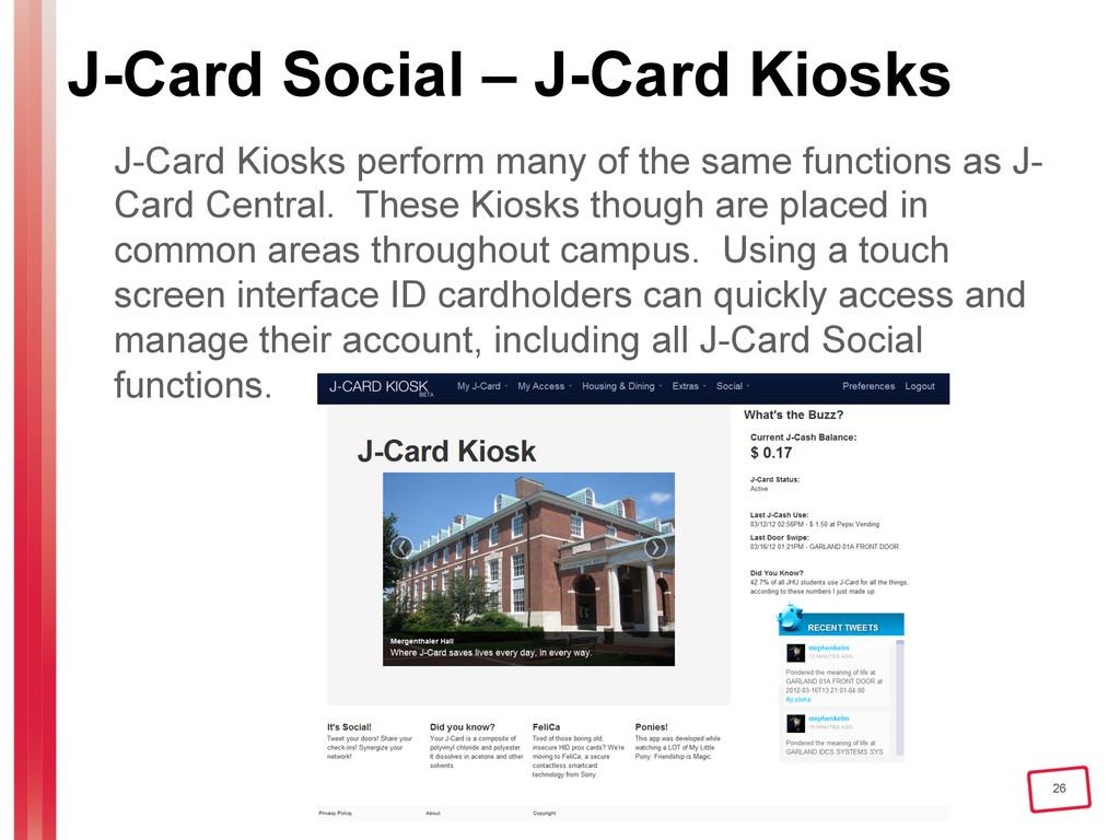 26 J-Card Social – J-Card Kiosks J-Card Kiosks ...