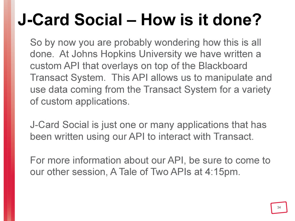 34 J-Card Social – How is it done? So by now yo...